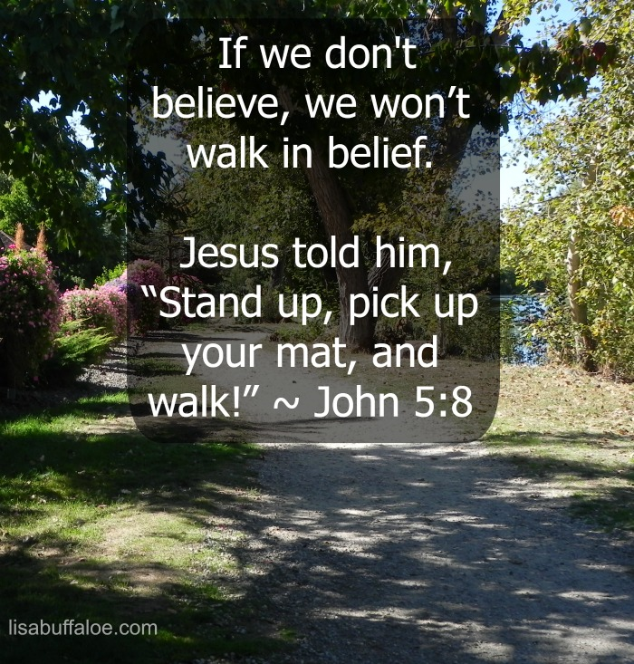 Walk in belief