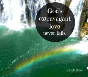 gods-extravagant-love-never-fails