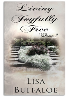 Living Joyfully Free, Volume 2