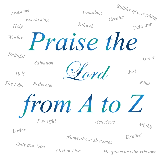 Praise the Lord from A to Z