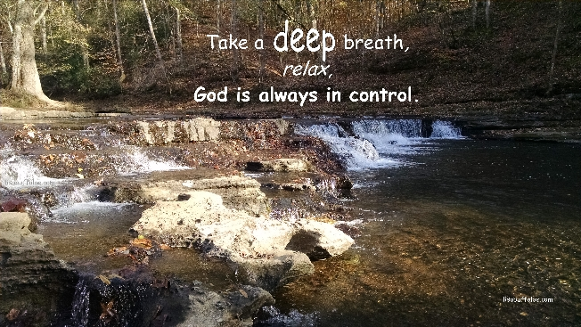 take-a-deep-breath-god-is-in-control-photo-by-lisa-buffaloe