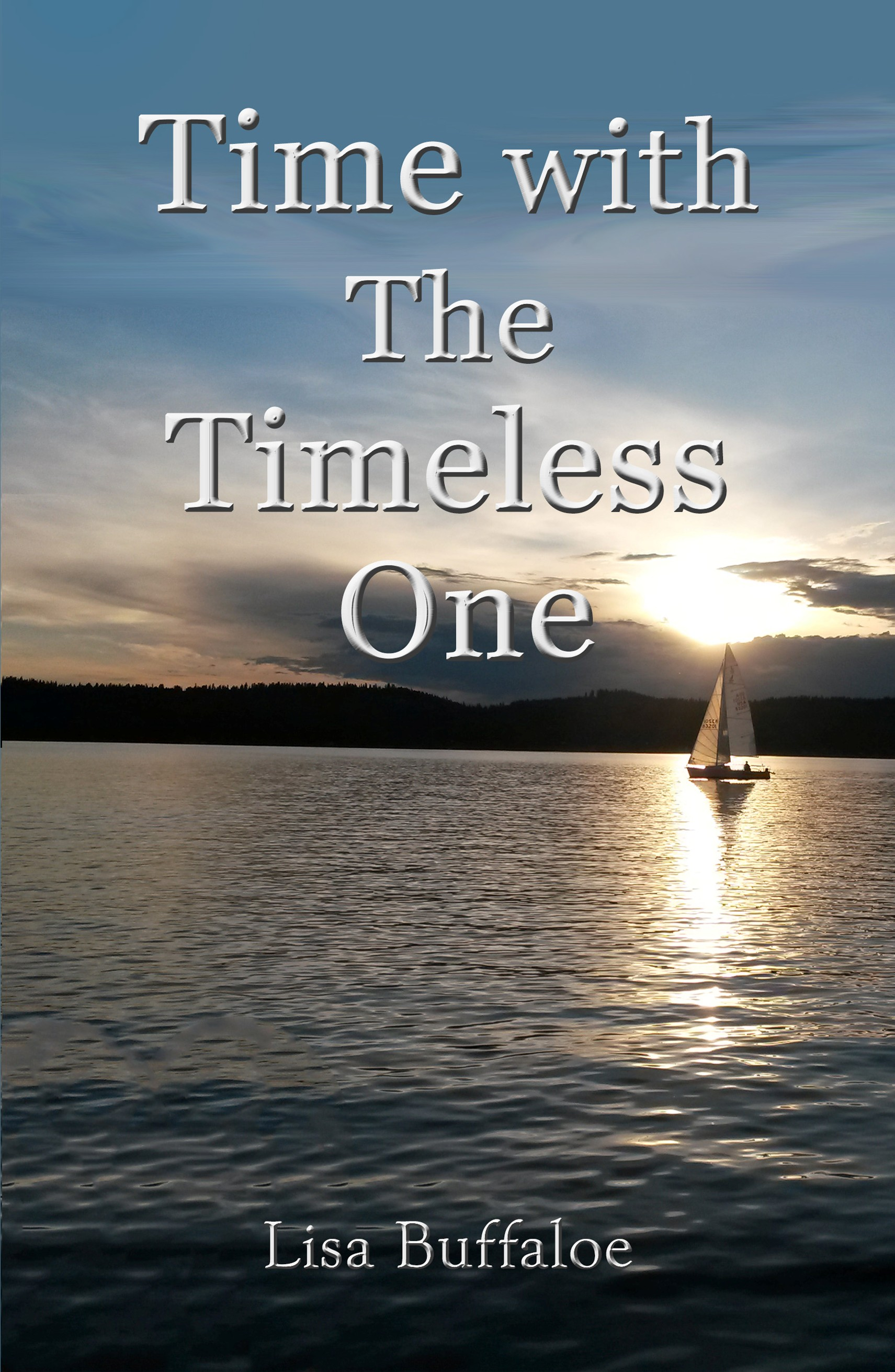 Time with The Timeless One by Lisa Buffaloe