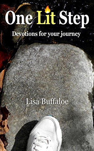 One Lit Step Devotions for your journey by Lisa Buffaloe