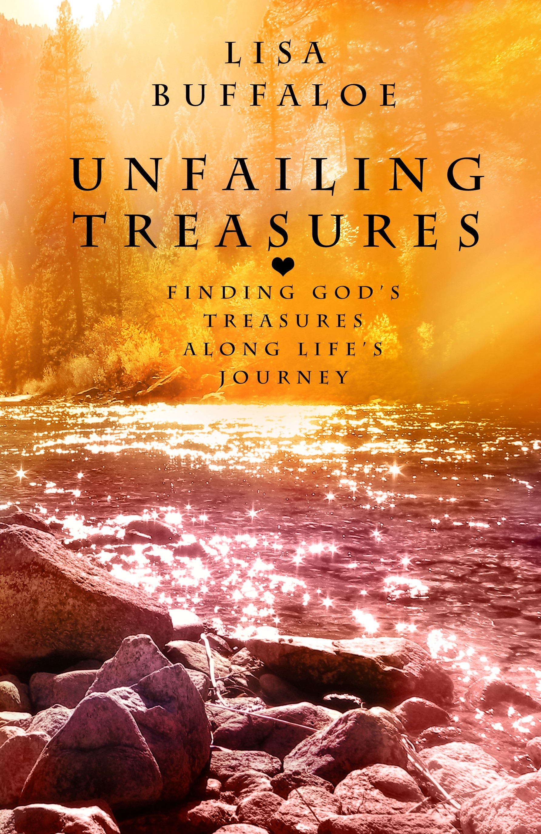 Unfailing Treasures by Lisa Buffaloe